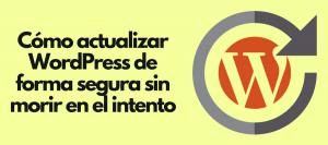 actualizar wordpress de forma segura
