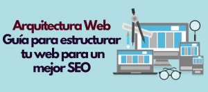 arquitectura web estructura SEO posicionamiento