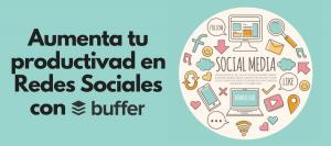 buffer tutorial para programar y automatizar redes sociales