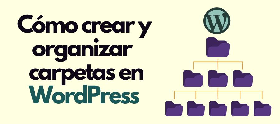 cómo crear carpetas en WordPress