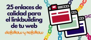 conseguir backlinks de calidad dofollow nofollow linkbuilding página web