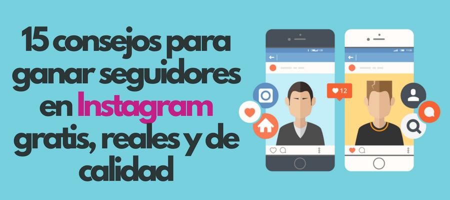 conseguir seguidores en Instagram gratis, reales y de calidad