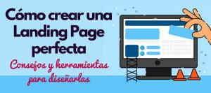 guía para crear landing pages cómo diseñarlas herramientas plugins