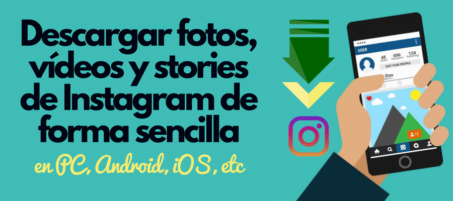 descargar fotos y vídeos de instagram stories