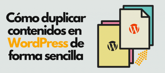 Duplicar páginas y entradas en WordPress