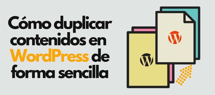 Duplicar páginas y entradas en WordPress