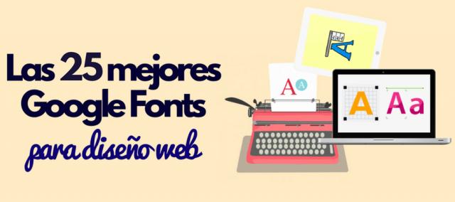 google fonts mejores fuentes diseno web