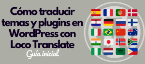 loco translate traducir temas y plugins en wordpress