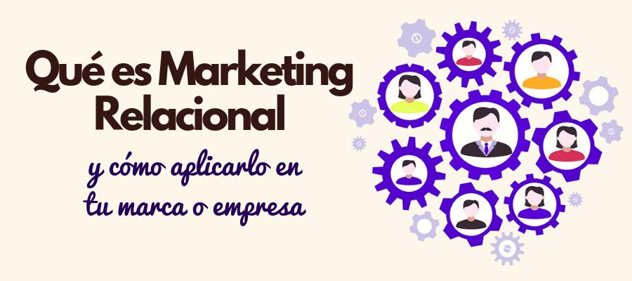 marketing relacional que es
