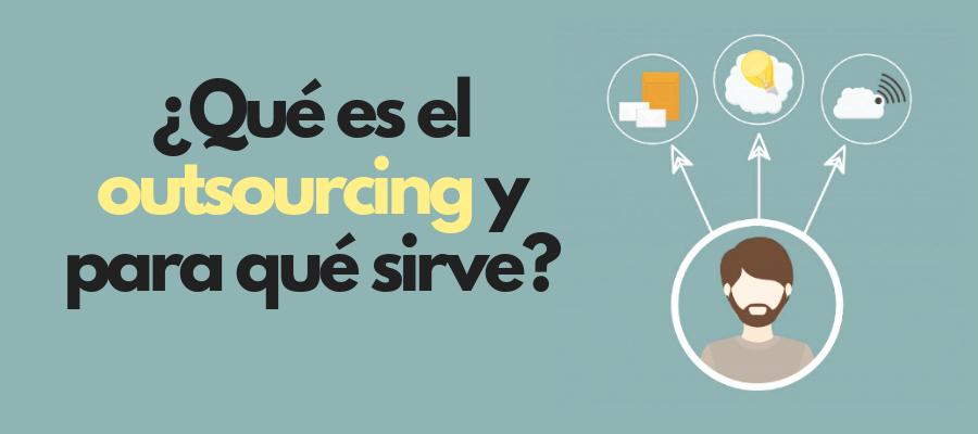 outsourcing qué es