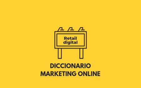 ¿Qué es Retail digital?