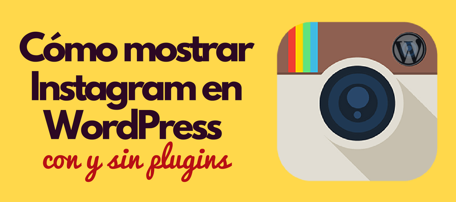 wordpress instagram mostrar feed publicaciones fotos